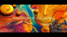 """""""KINGDOM OF COLOURS"""" is an experimental dreamlike video rocking us smoothly through circular moves. The visual compositions have been created out of paint,…"""