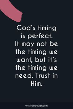 faith quotes Gods timing is perfect. It may not be - quotes Perfect Timing Quotes, Gods Timing Quotes, Trust Gods Timing, Not Being Perfect Quotes, Spiritual Quotes, Positive Quotes, Motivational Quotes, Inspirational Quotes, Religious Quotes
