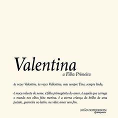 Fiz esse pra uma Valentina querida que está ainda nos primeiros anos da vida ✨ Marca sua Valentina aqui!