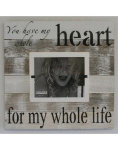 White washed Cape Cod style reclaimed wood frame with hand painted sentiment.  Show those you love just how much you really love them...and frame it!