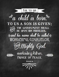 A Christmas Printable of Isaiah 9:6. Beautiful!