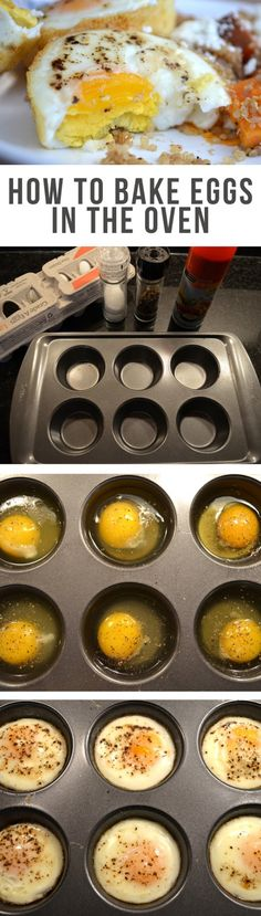 How to Bake Eggs in the Oven All you have to do is set your oven to 350F, grease a muffin tin with non stick cooking spray, and crack your eggs into the tin. Then add some flavor with a little shake of salt and pepper. Bake for about 17 minutes for firmly set eggs. Good plain or in a sandwich.