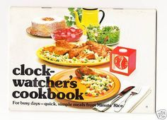 Clock Watcher's Cookbook: For Busy Days-Quick, Simple Meals From Minute Rice: Amazon.com: Books