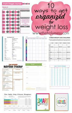 Get organized now to make weight loss easier. These printables make it totally doable. 10 Ways to Get Organized for Weight Loss|The Holy Mess