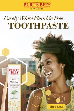 Burt's Bees Purely White Fluoride Free Toothpaste Burt's Bees Toothpaste, Natural Toothpaste, Natural Teeth Whitening, Natural Rose Water, Natural Baby, Beauty Quotes, Makeup Quotes, Burts Bees, Beautiful Smile