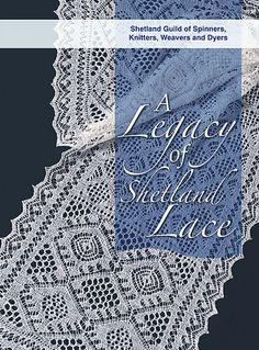 Ravelry: A Legacy of Shetland Lace - patterns