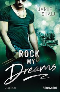 Merlins Bücherkiste: [Rezension] Rock my Dreams - Jamie Shaw #Buchtipp