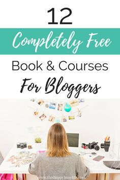 Boost your blogging skills with these amazing freebies. 12 FREE books and courses covering how to start a blog building your email list affiliate marketing pinterest tips social media marketing and more. #blog #blogging #bloggingtips