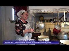 Przepisy tradycyjnej kuchni dobrzyńskiej - Mirosława Wilk - YouTube Youtube, Make It Yourself, Youtube Movies