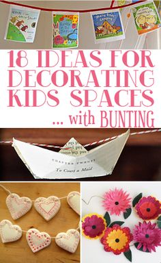 18 ideas for decorating kids spaces with bunting comp. I think you could use some of these ideas to use your ceiling space in your school room,kwim?