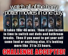 haha! I've always wanted to have a full Harry Potter marathon in one day...this can go on the bucket list