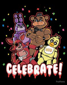 Five Nights At Freddy's Celebrate! by fnaftees