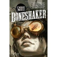 Boneshaker by Cherie Priest (SP)