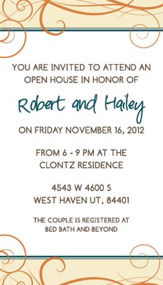 Wedding Invitation Wording Hailey And Robert Open House