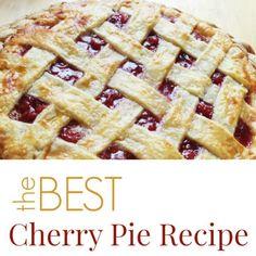 The Best Cherry Pie Recipe