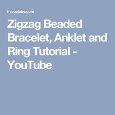 Zigzag Beaded Bracelet, Anklet and Ring Tutorial - YouTube
