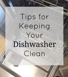Keeping Your Dishwas
