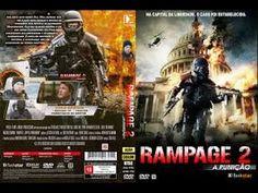 Filmes de Ação On-line 2015 - Rampage 2 A Punição em
