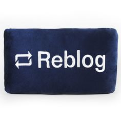 A nice Tumblr pillow would fit since it's all about blogging and writing for the…