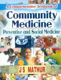 A Comprehensive Textbook Of Community Medicine: Preventive & Social Medicine