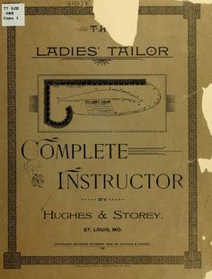 1892 - The ladies' tailor complete instructor
