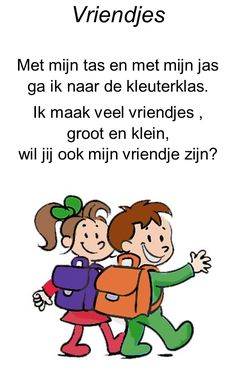 versje: vriendjes Tekst aanpassen: peuterklas. First Day School, Back 2 School, Dutch Language, School 2017, New Classroom, Preschool Kindergarten, Stories For Kids, About Me Blog
