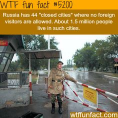 Russia's closed cities - WTF fun facts
