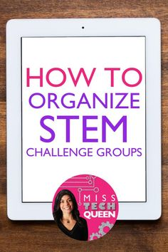 In this video, learn how you can better manage and organize your STEM challenges by using STEM groups!