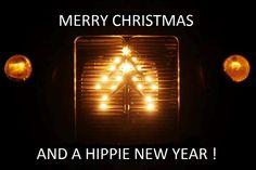 Merry Xmas and a HIPPIE NEW YEAR !