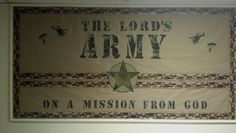 Bulletin Board - camo material backed with fusing material for the letters. printed the letters in Word and flipped them horizontally so they were reversed, then fused them to the fabric. The border came from Parent Teacher Store. Bible Bulletin Boards, Christian Bulletin Boards, Classroom Bulletin Boards, Sunday School Rooms, Sunday School Classroom, Sunday School Crafts, God Themes, Sunday School Decorations, Bible Lessons For Kids