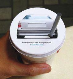 #creative #advertising Friends of the Earth Advertising Campaign. La contaminación esta mas cerca de lo que te imaginas.