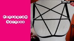Very simple and fun tutorial for a sexy pentagram harness. Go nuts with the decorating and share images of your version of this cool accessory on facebook.co...
