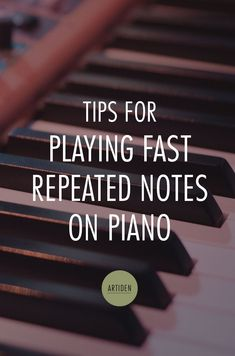 Playing Fast Repeated Notes on the Piano - Artiden Learn Faster, Playing Piano, Singing Tips, Rhythm And Blues, Piano Music, Piano Keys, Sheet Music, Piano Lessons, Learn To Read