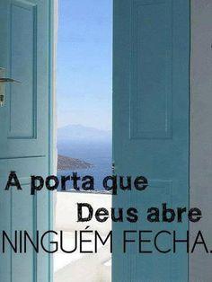 Frases para Facebook - A porta que Deus abre - Frases com imagens e recados para Facebook