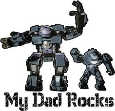 My dad rocks! Dad Rocks, My Dad, Robots, Master Chief, Lego, Dads, Character, Robot, Fathers