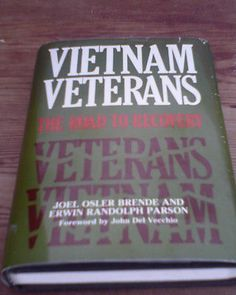 VIETNAM VETERANS THE ROAD TO RECOVERY AUTOGRAPHED