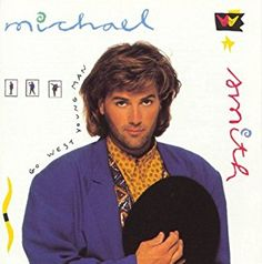 Michael W. Smith- Go West Young Man- 1990- Contemporary Christian Pop