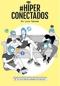SETEMBRE-2016. Lucía Taboada. Hiper conectados. 681.3 Internet.
