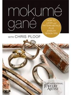 This is the DVD cover for Mokumé Gané with Chris Ploof: How to Layer and Pattern Metals plus Jewelry Design Tips.