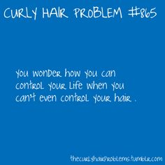 Curly Hair Problem #865