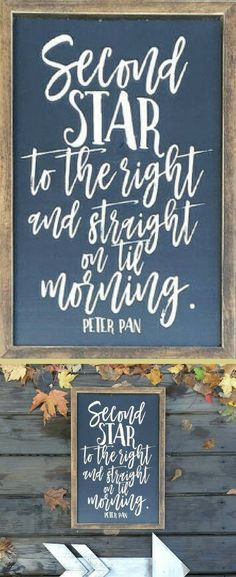 Peter Pan quotes are so dreamy! Second Star To The Right And Straight On Til Morning - Chalkboard Sign, Home Decor, Farmhouse Sign, Rustic Sign, Farmhouse Decor, Rustic Decor, Rustic Farmhouse, Disney Quote, Nursery Decor, Nursery Quote Sign, Disney Nursery, Farmhouse Nursery, Baby Shower Gift Idea #ad