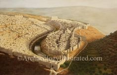 Jerusalem in the time of King Hezekiah, century BC. Reconstruction based on aerial photos and various excavations in the City of David, south of Jerusalem. Israel History, Jewish History, Ancient History, Fantasy City, Fantasy Places, Bible Images, Ancient Near East, King Hezekiah, Religious Studies