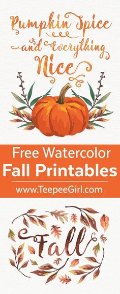 Free Fall Watercolor Printables. These beautiful free printables come in two sizes (8x0 & 5x7) and will make sure your home or office is ready for Fall! http://www.TeepeeGirl.com