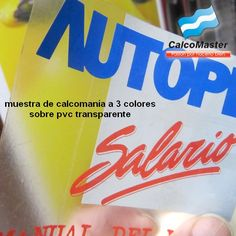 Calcomania transparente. Calco/calcomania impresa sobre pvc transparente autoadhesivo e impreso a 3 colores