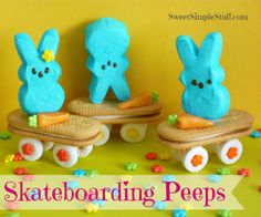 Peeps on Skateboards: made with Peeps, Orange Starburst, Lifesavers, and flower sprinkles.