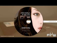 Jose Padilla & Dee Lite - something (FRW Lounge Master edit 2010)