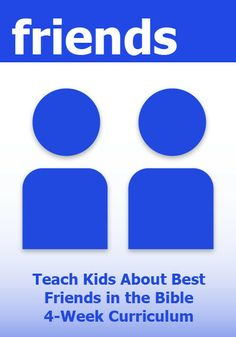 Friends 4-Week Children's Ministry Curriculum http://www.childrens-ministry-deals.com/products/friends-childrens-ministry-curriculum