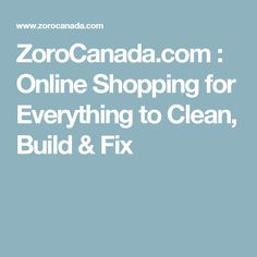 ZoroCanada.com : Online Shopping for Everything to Clean, Build & Fix