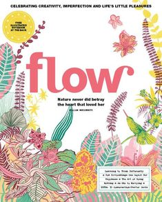 Flow Magazine is all about positive psychology, mindfulness, creativity and the beauty of imperfection. We love illustrations and in each issue there is a gift made of our much-loved paper. Magazine Shop, Issue Magazine, Magazine Art, Mini Stickers, Find Quotes, Positive Psychology, Paper Book, Love Illustration, Book Recommendations