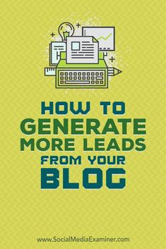 Learn how to combine blog posts and content upgrades into a package that generates warm leads. via @smexaminer  #blogging #socialmedia #socialmediaexaminer